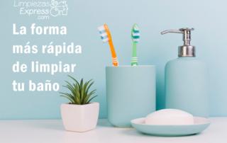 La forma más rapida de limpiar tu baño