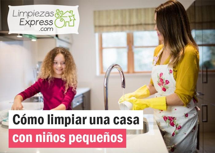 como limpiar casa con niños