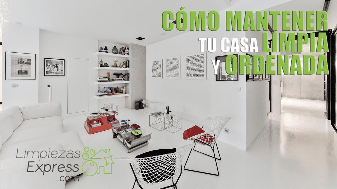 mantener casa limpia y ordenada